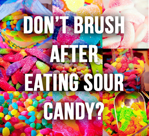 dont-brush-after-eating-sour-candy